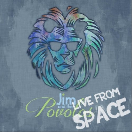 """""""Live From Space!"""" by Jim and the Povolos is one of the Dragon Press' picks for the best albums of 2012. Credit: Jim and the Povolos"""