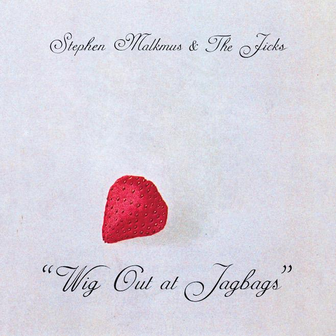 """Wig Out at Jagbags"" by Stephen Malkmus & the Jicks is a soothing album that's great to chill out to. Credit: Matador"