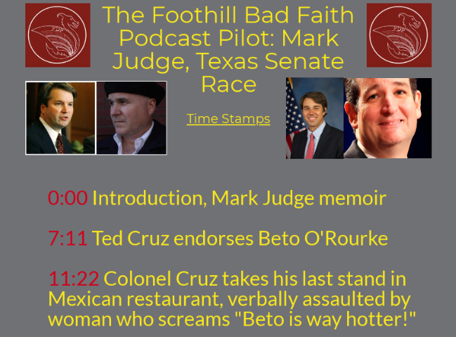 Foothill Bad Faith Podcast pilot: Mark Judge, Texas Senate Race