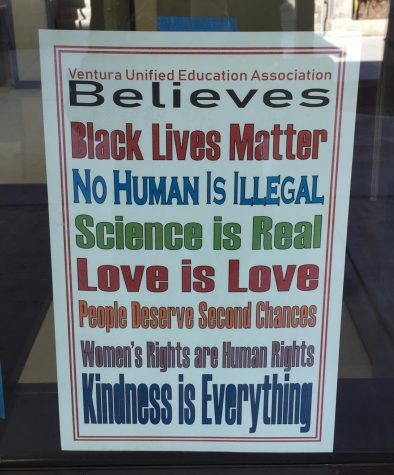 "The sign reads ""Ventura Unified Education Association believes Black Lives Matter, no human is illegal, science is real, love is love, people deserve second chances, women's rights are human rights, kindness is everything."""