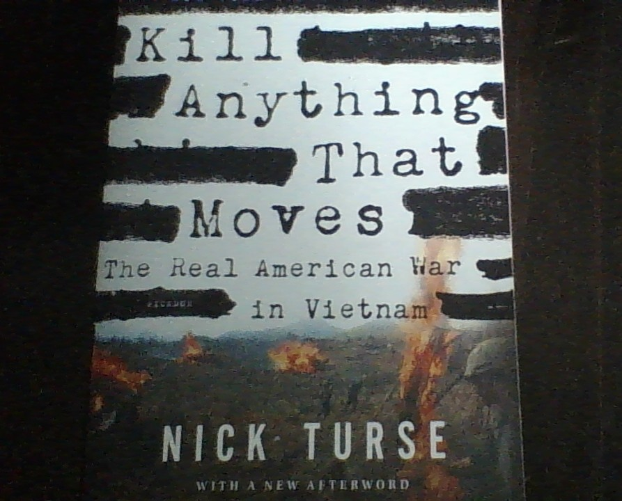 Kill Anything That Moves exposes uncomfortable truths about Vietnam War