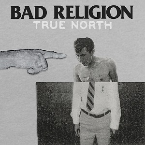 """Bad Religion came out with their newest album """"True North"""" on January 22. Credit: Epitaph Records/The Foothill Dragon Press"""