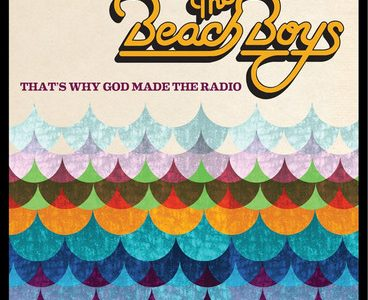 "The Beach Boys are ""Why God Made The Radio"""