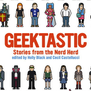 """""""Geektastic: Stories from the Nerd Herd,"""" is a compilation of short stories that focuses on the lives of traditional """"geeks."""" Credit: Little, Brown"""