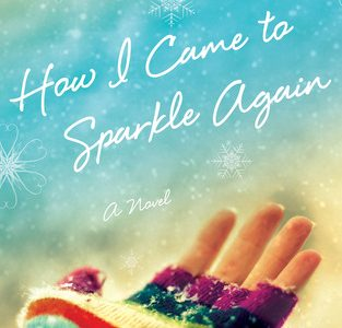 "Kaya McLaren's novel ""How I Came to Sparkle Again"" tells the story of a woman dealing with grief and regrets. Credit: St. Martin's Press"