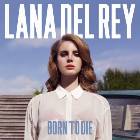 """Born to Die"" leaves Lana Del Rey in disarray"