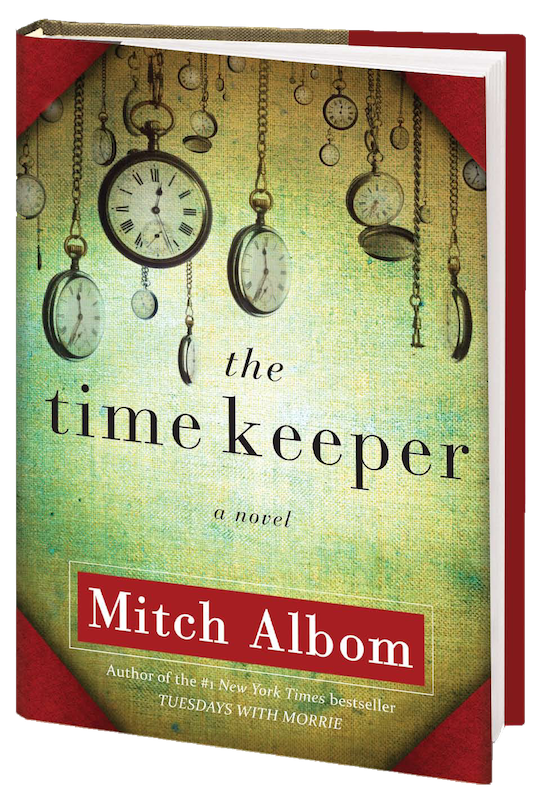 """""""The Time Keeper"""" by Mitch Albom creates a world where time is meaningless and forever is a possibility. Credit: Hyperion Books/The Foothill Dragon Press"""